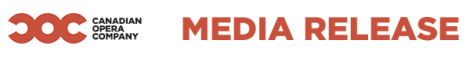 Canadian Opera Company Media Release